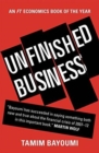 Unfinished Business : The Unexplored Causes of the Financial Crisis and the Lessons Yet to be Learned - Book