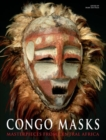 Congo Masks : Masterpieces from Central Africa - Book