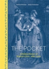 The Pocket : A Hidden History of Women's Lives, 1660-1900 - Book