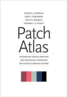 Patch Atlas : Integrating Design Practices and Ecological Knowledge for Cities as Complex Systems - Book
