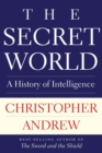 The Secret World : A History of Intelligence - eBook