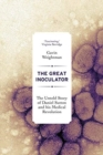 The Great Inoculator : The Untold Story of Daniel Sutton and his Medical Revolution - Book