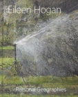 Eileen Hogan : Personal Geographies - Book