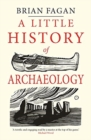 A Little History of Archaeology - Book