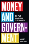 Money and Government : The Past and Future of Economics - eBook