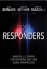 First Responders : Inside the U.S. Strategy for Fighting the 2007-2009 Global Financial Crisis - Book