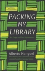Packing My Library : An Elegy and Ten Digressions - Book