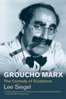 Groucho Marx : The Comedy of Existence - Book