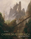 Caspar David Friedrich : Nature and the Self - Book