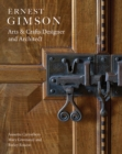 Ernest Gimson : Arts & Crafts Designer and Architect - Book