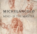 Michelangelo : Mind of the Master - Book