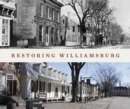 Restoring Williamsburg - Book