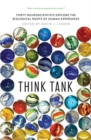 Think Tank : Forty Neuroscientists Explore the Biological Roots of Human Experience - Book
