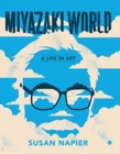 Miyazakiworld : A Life in Art - Book