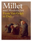 Millet and Modern Art : From Van Gogh to Dali - Book
