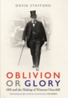 Oblivion or Glory : 1921 and the Making of Winston Churchill - eBook