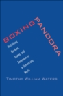 Boxing Pandora : Rethinking Borders, States, and Secession in a Democratic World - eBook