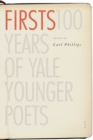 Firsts : 100 Years of Yale Younger Poets - eBook