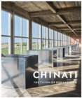 Chinati : The Vision of Donald Judd - Book