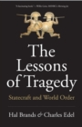 The Lessons of Tragedy : Statecraft and World Order - Book