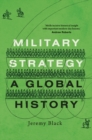 Military Strategy : A Global History - eBook