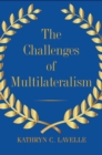 The Challenges of Multilateralism - eBook