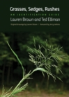 Grasses, Sedges, Rushes : An Identification Guide - eBook