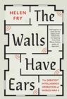 The Walls Have Ears : The Greatest Intelligence Operation of World War II - Book