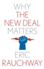 Why the New Deal Matters - eBook
