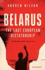Belarus : The Last European Dictatorship - Book