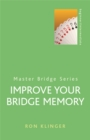 Improve Your Bridge Memory - Book