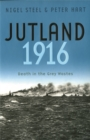 Jutland, 1916 : Death in the Grey Wastes - Book