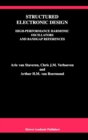 Structured Electronic Design : High-Performance Harmonic Oscillators and Bandgap References - eBook