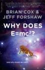 Why Does E=mc2? : (And Why Should We Care?) - Book