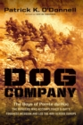 Dog Company : The Boys of Pointe du Hoc--the Rangers Who Accomplished D-Day's Toughest Mission and Led the Way across Europe - eBook