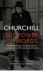 Churchill : The Power of Words - eBook