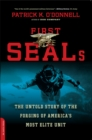 First SEALs : The Untold Story of the Forging of America's Most Elite Unit - eBook