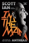 I'm the Man : The Story of That Guy from Anthrax - eBook