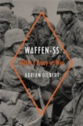 Waffen-SS : Hitler's Army at War - Book
