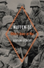 Waffen-SS : Hitler's Army at War - eBook