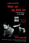 Under the Big Black Sun : A Personal History of L.A. Punk - Book