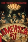 America 51 : A Probe into the Realities That Are Hiding Inside 'The Greatest Country in the World' - Book