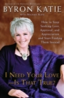 I Need Your Love - Is That True? - eBook