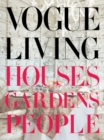 Vogue Living : Houses, Gardens, People - Book