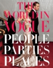 The World In Vogue : People, Parties, Places - Book