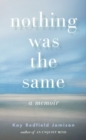 Nothing Was the Same - eBook