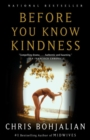 Before You Know Kindness - eBook