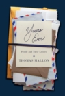 Yours Ever : People and Their Letters - eBook