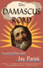 Damascus Road : A Novel of Saint Paul - Book
