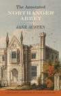 The Annotated Northanger Abbey - Book